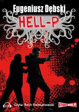Hell-P [Eugeniusz Debski] - audiobook