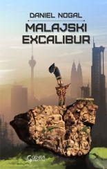 Malajski Excalibur [Dawid  Nogal] - ebook